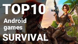 Top 10 Free Survival Games for Android 2018 [1080p/60fps]