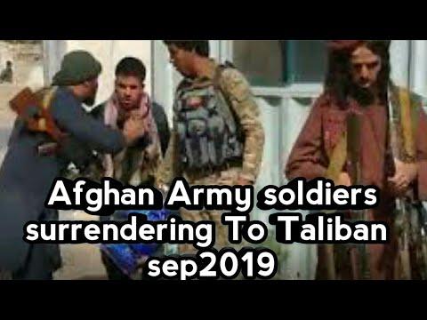 Afghan Army Soldiers Surrendering To Talibanseptember 2019