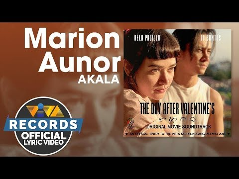 Marion Aunor - Akala |The Day After Valentine's OST [Official Lyric Video]