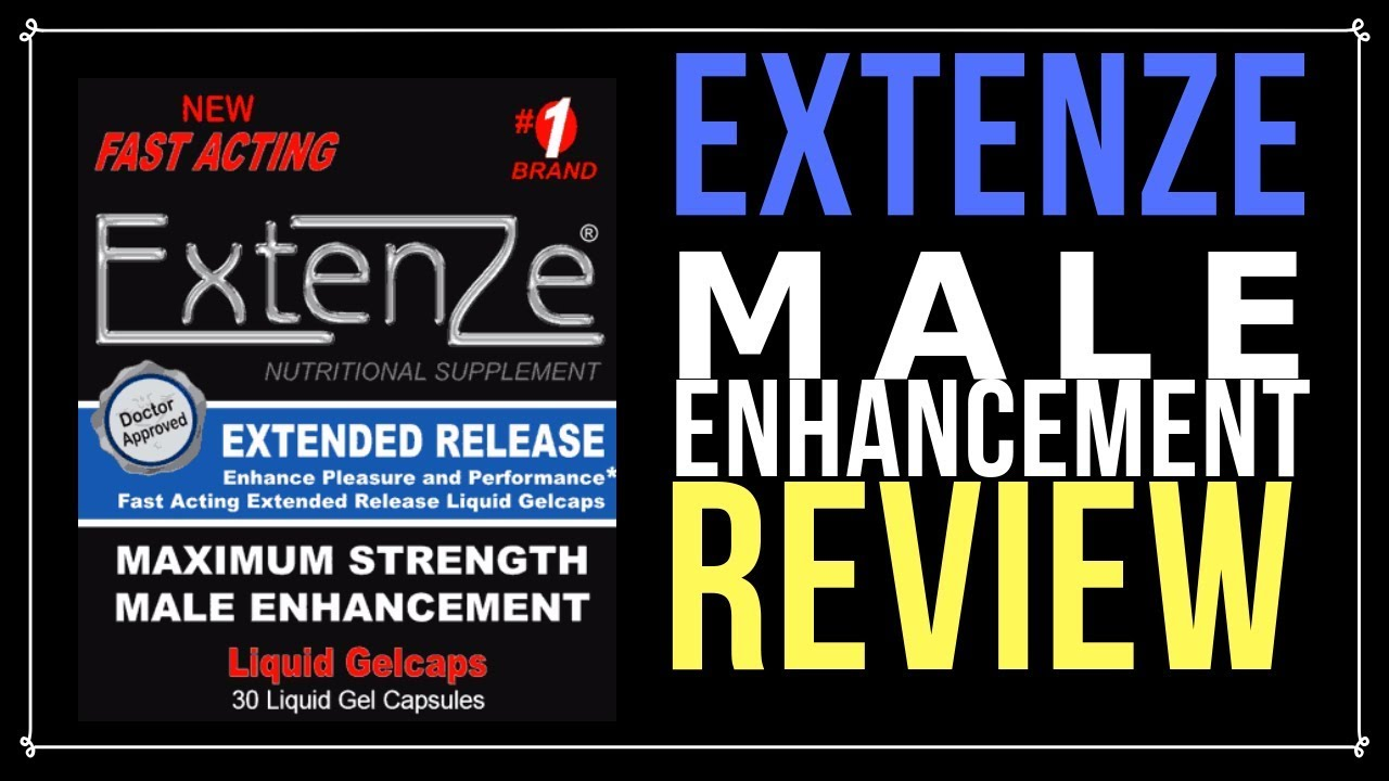 Extenze Male Enhancement Pills review reddit