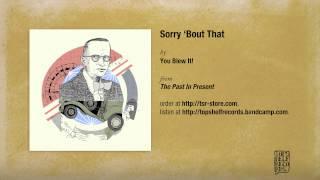 """""""Sorry"""