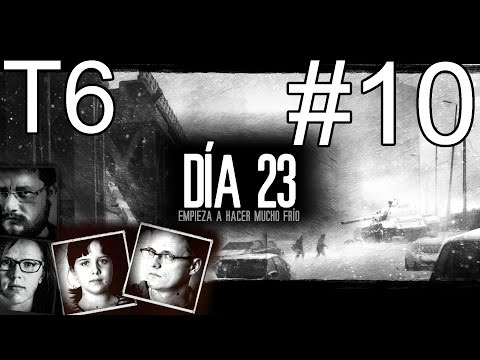 This War of Mine T6 - #10 (Al rico fresco invernal)
