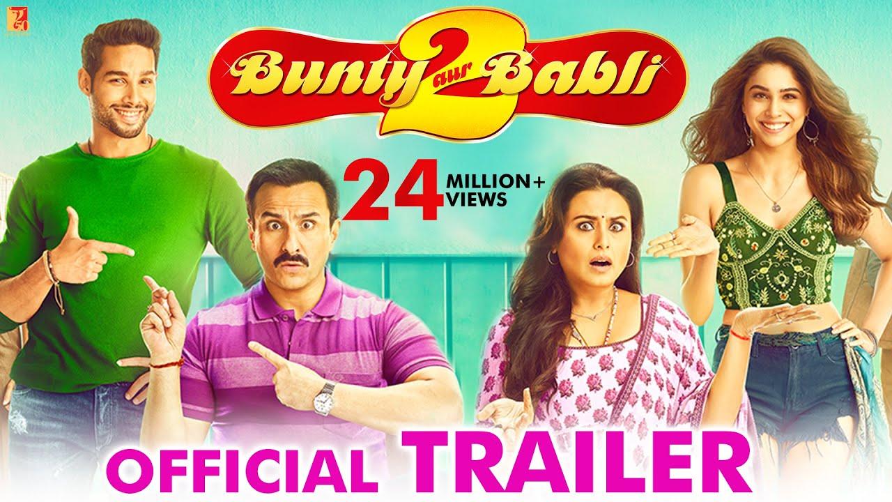 Download Bunty Aur Babli 2 | Official Trailer | Saif Ali Khan, Rani Mukerji, Siddhant C, Sharvari | Varun S