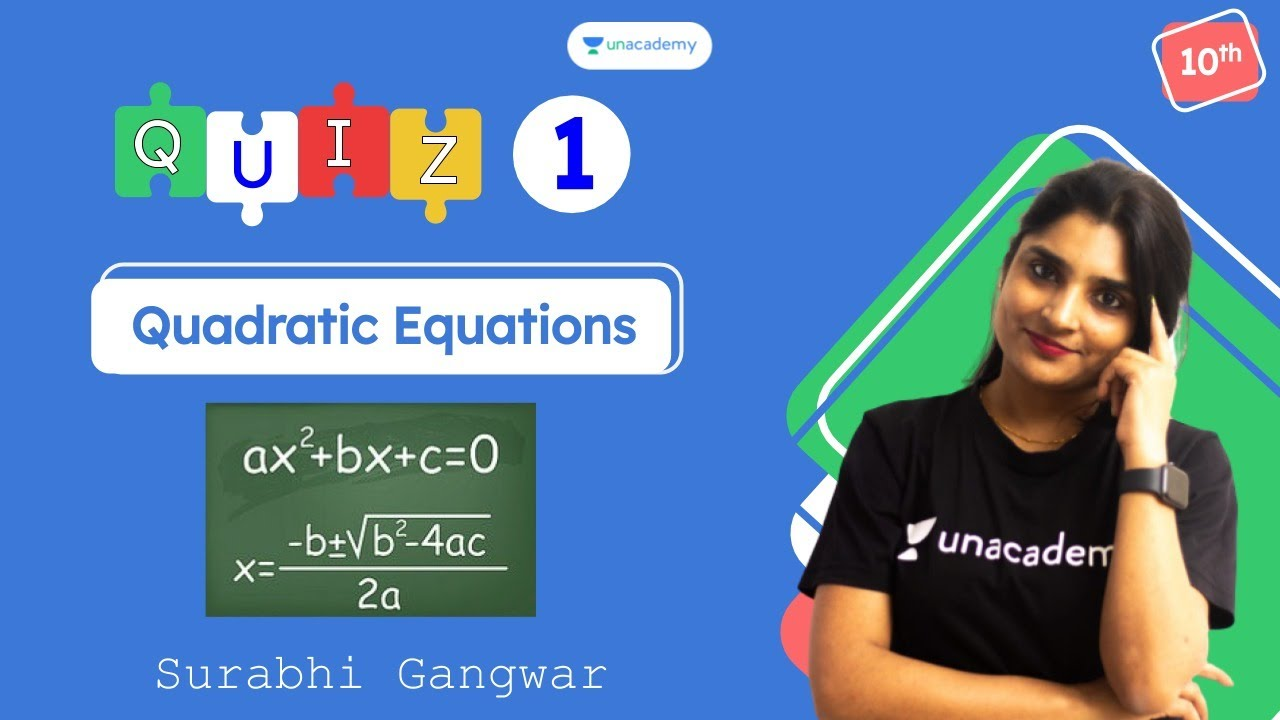 Download CBSE Class 10: Quiz on Quadratic Equations   Maths   Aagaz   Unacademy Class 9 and 10