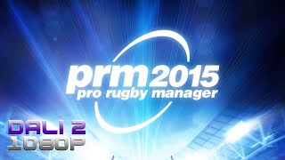 Pro Rugby Manager 2015 PC Gameplay FullHD 1080p