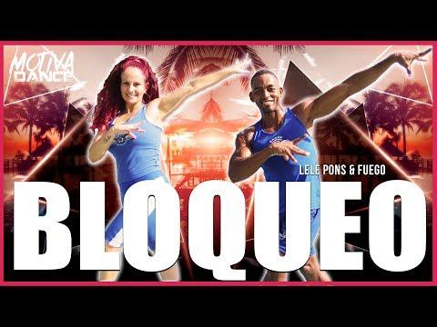 Bloqueo - Lele Pons & Fuego  Motiva Dance Coreografia