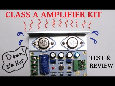 Class A audio amplifier kit test & review