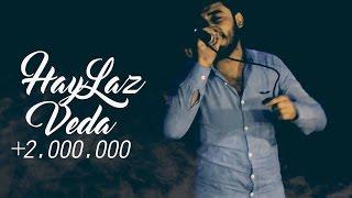 Haylaz - Veda - 2015 ( Video Klip )