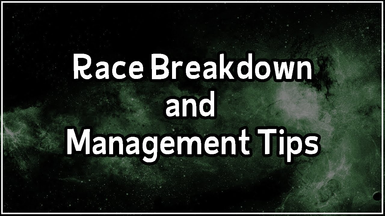 [FTL] Race Breakdown and Management Tips