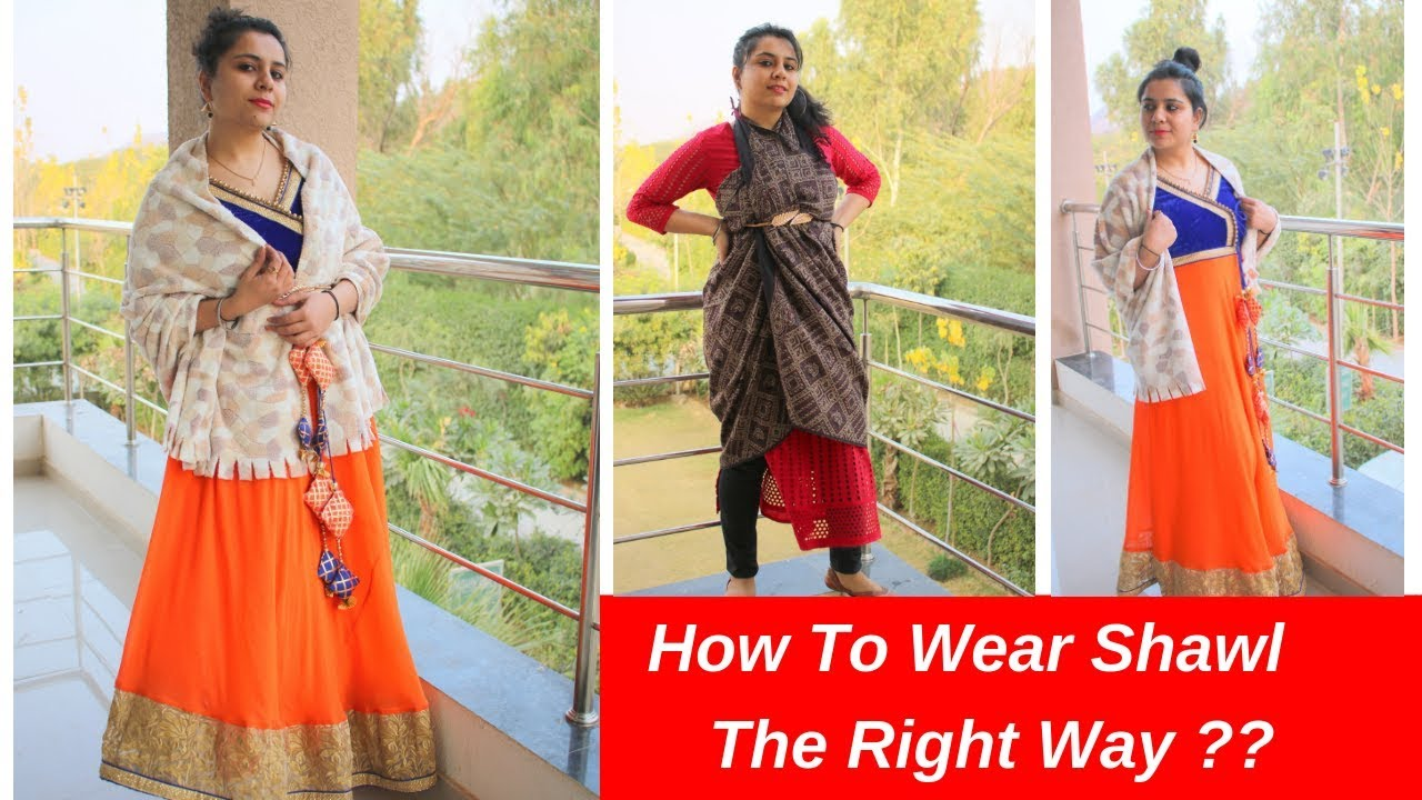 How To Style Shawl With Ethnic and Western Outfits | 5 Different Ways To Wear Shawl In Right Way!