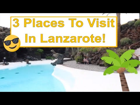 3 Things To Do In Lanzarote! | March 2019 | AnnMarieG