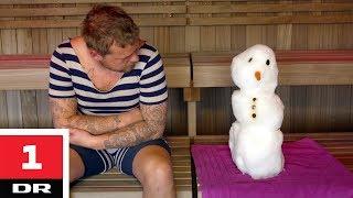 Snemand vs. sauna | Alle mod 1 | DR1