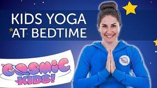 Kids Yoga at Bedtime (43 minutes)