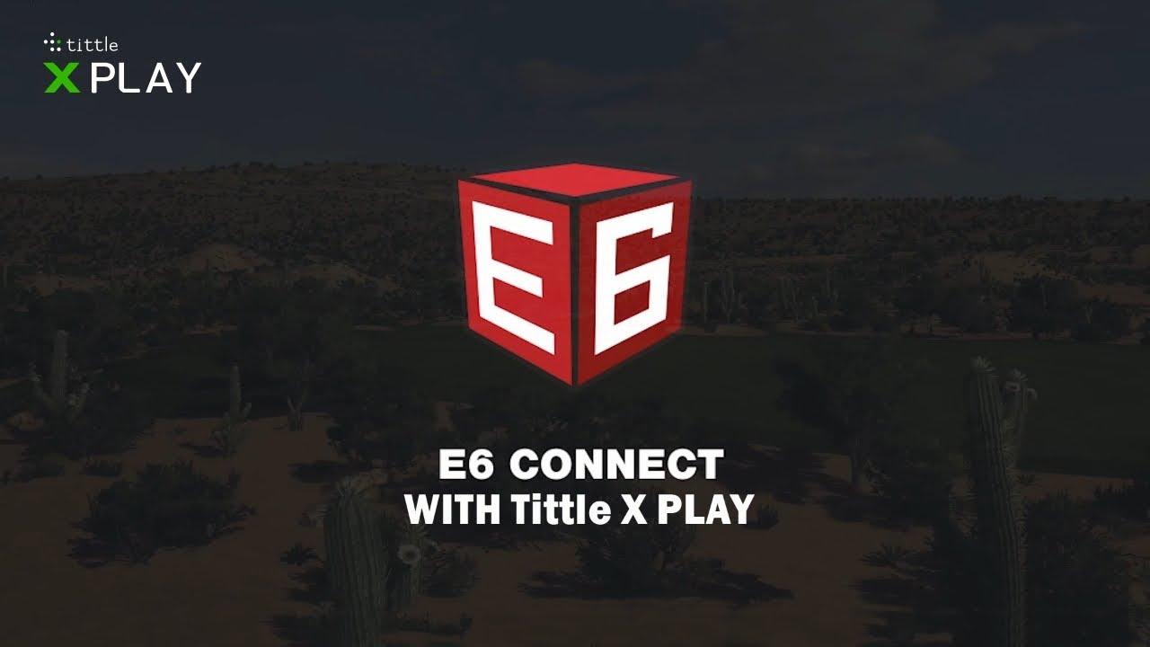 Tittle X // Basic Package // 2020 E6 Connect video thumbnail