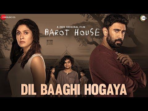 dil-baaghi-hogaya---barot-house-|-zee5-original-film-|-amit-sadh-&-manjari-f-|-ronit-c-&-natasha-d