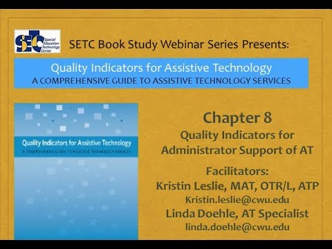 Administrator Support of Assistive Technology, QIAT Book Study Ch. 8