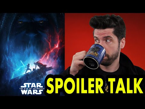 Star Wars: The The Rise Of Skywalker - SPOILER Talk