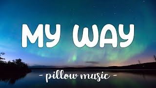 My Way - Calvin Harris (Lyrics) 🎵