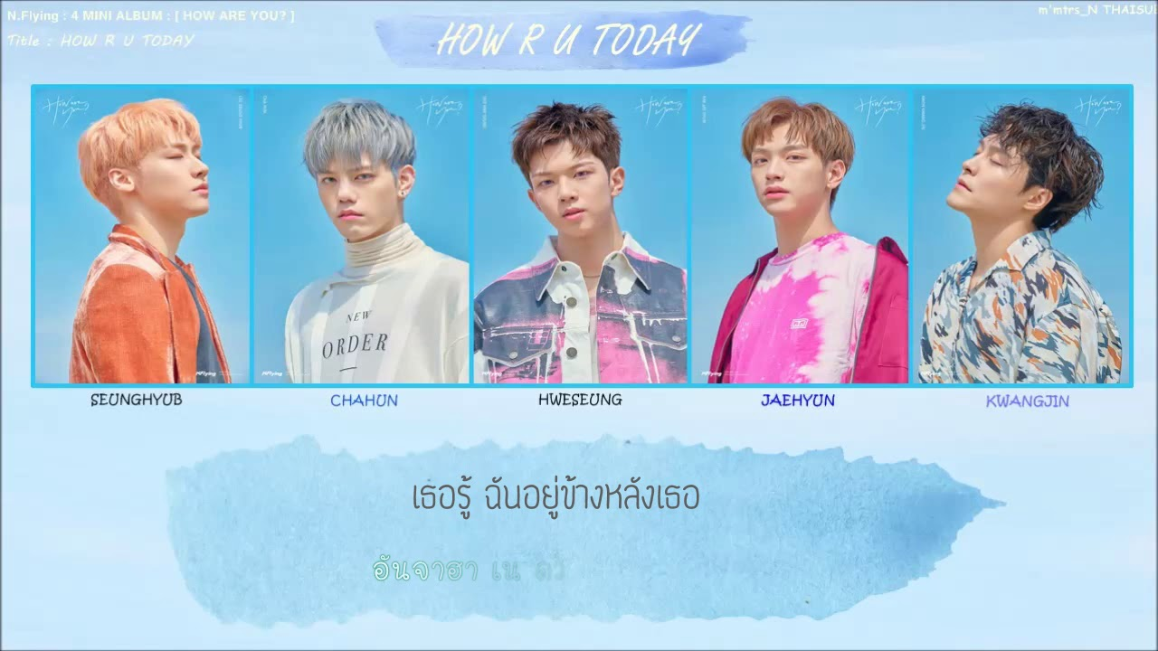 [SUBTHAI] NFlying_HOW R U TODAY l #NFlying