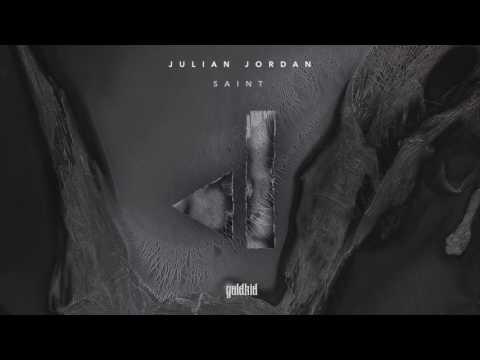 Julian Jordan - Saint (Official Audio)