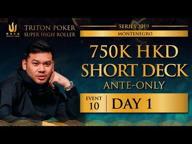 Triton Montenegro 2019 - Short Deck Ante-Only €82.5K - Day 1