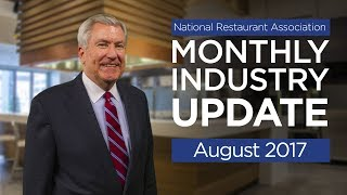 Restaurant Industry Update August 2017