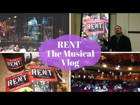 RENT the Musical Vlog - Liverpool Empire Theatre - March 2017