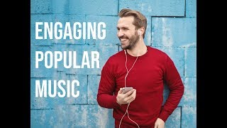 Engaging Popular Music and Learning Discernment