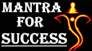 GANESH MANTRA: VERY POWERFUL MANTRA FOR SUCCESS !