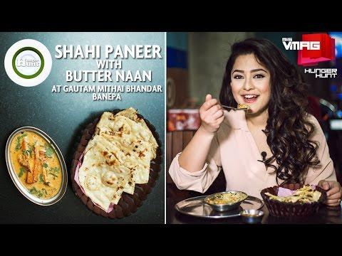 SHAHI PANEER WITH BUTTER NAAN   GAUTAM MITHAI BHANDAR   M&S HUNGER HUNT   M&S VMAG