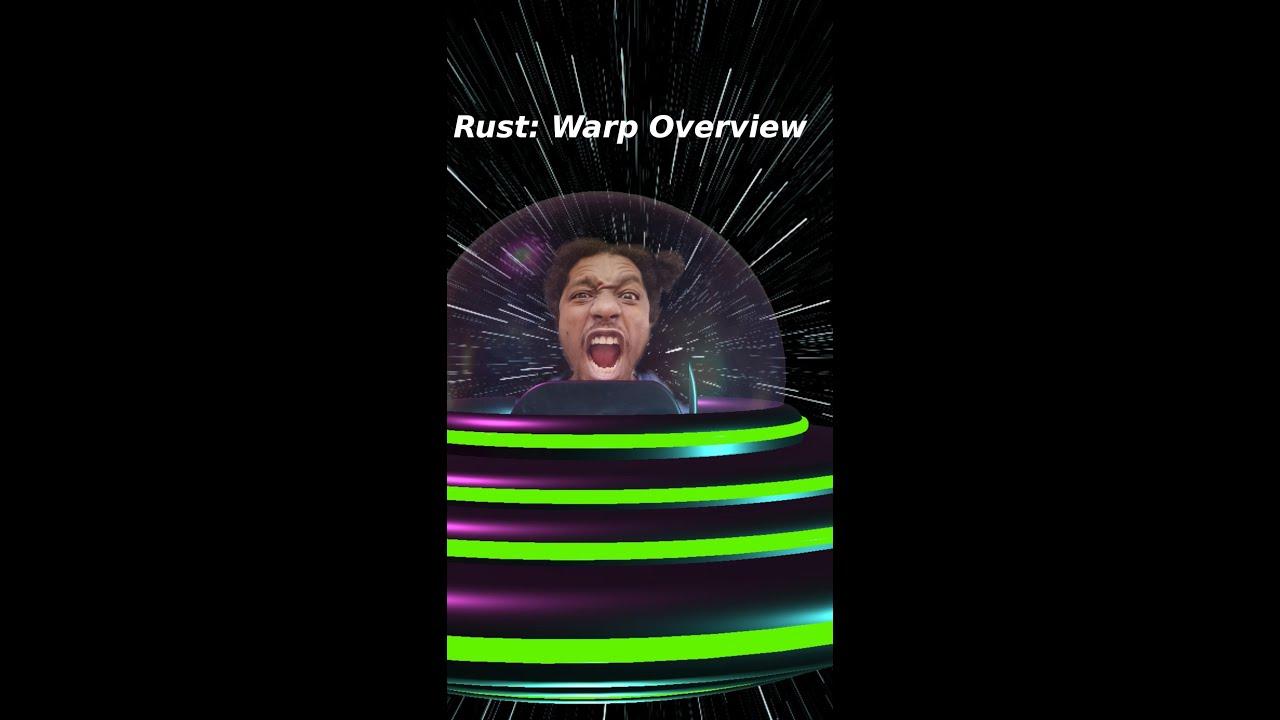 Rust: Warp Overview