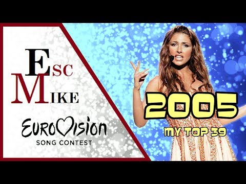 Eurovision 2005 - My Top 39 [With Rating]