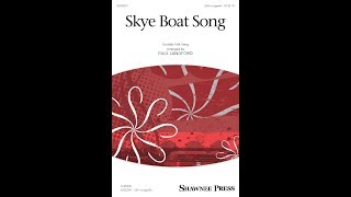 Skye Boat Song (SSA Choir) - Arranged by Paul Langford