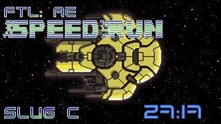 FTL | Speedrun | Slug C | 27:17