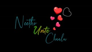 Neetho unte chaalu love song lyrical WhatsApp status//Ekkadikipothav chinnavaada//#8Dstatus_king//
