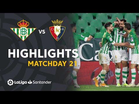 Betis Osasuna Goals And Highlights