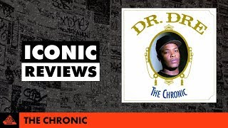 Dr. Dre - The Chronic Iconic Album Review
