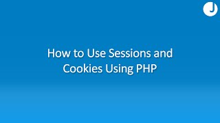 How to Use Sessions and Cookies in PHP