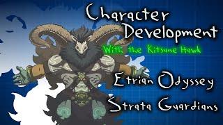 Etrian Odyssey Strata Guardians, Pt. 1 - Character Development