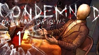 Zagrajmy w: Condemned: Criminal Origins #1 - Tropem Match Makera [Gameplay PL / Let