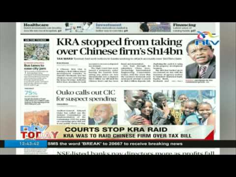 Courts stop KRA raid: KRA was to raid Chinese firm over tax bill