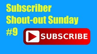 Subscriber Shout-out Sunday #9 // That's Amazing