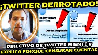 ¡ SALE DIRECTIVO DE TWITTER DERROTADO ! ESTAS EXCUSAS DIJO PARA CENSURAR CUENTAS PRO AMLO
