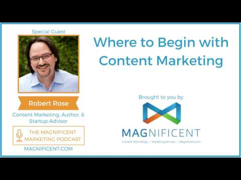 Where To Begin With Content Marketing