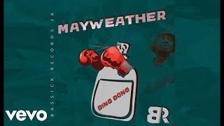 Ding Dong - Mayweather (Official Audio Video)