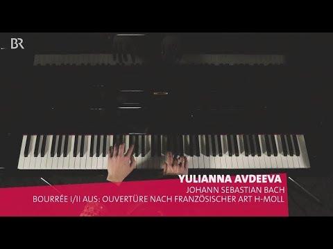 Yulianna Avdeeva Bach Bourrée 2. Englischen Suite