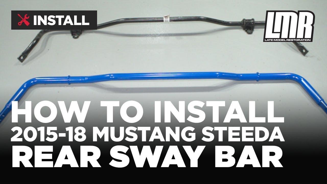 2015-2018 Mustang Steeda Rear Sway Bar - Review & Install