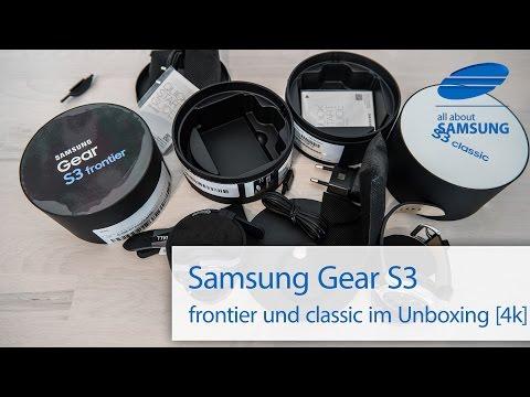 Samsung Gear S3 classic und Gear S3 frontier Unboxing und Lieferumfang deutsch 4k