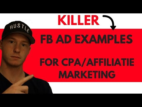 KILLER FACEBOOK AD EXAMPLES FOR CPA / AFFILIATE MARKETING