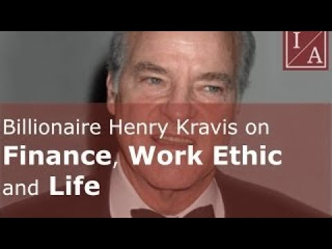 Billionaire Henry Kravis on Finance, Work Ethic and Life
